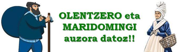 Olentzero eta Maridomingi auzora datoz!!!