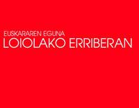 Euskararen Eguna Loiolako Erriberan
